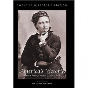 America's Victoria - Victoria Woodhull Documentary