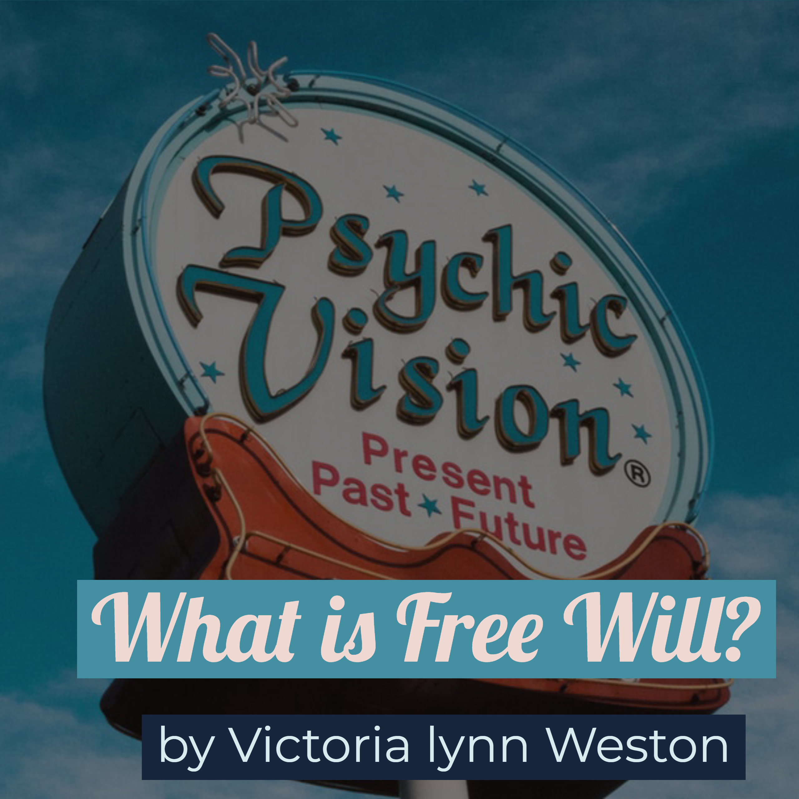 Understanding the Psychic Reading:  What is Free Will?